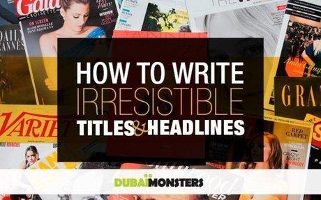 How to Write Irresistible Headlines? -
