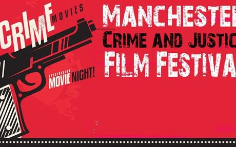 Manchester Crime and Justice Film Festival