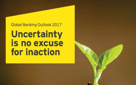 2017-03 Ernst & Young Report: Global Banking Outlook 2017