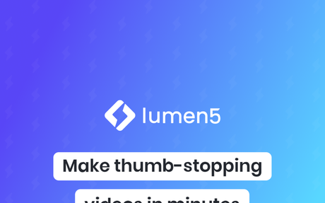 Lumen 5 Turns text and blog posts into marketing videos