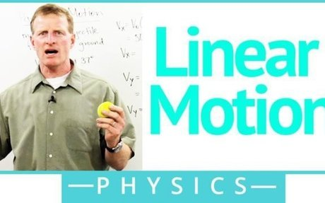 Linear Motion - Physics Video by Brightstorm