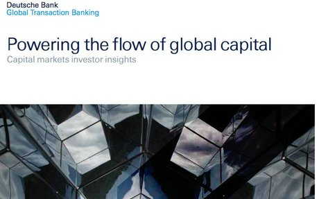 2016-11 Deutsche Bank Report: Powering the flow of global capital