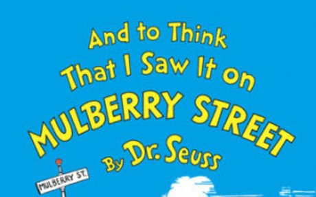 And to Think That I Saw It on Mulberry Street | Dr. Seuss Books | SeussvilleR