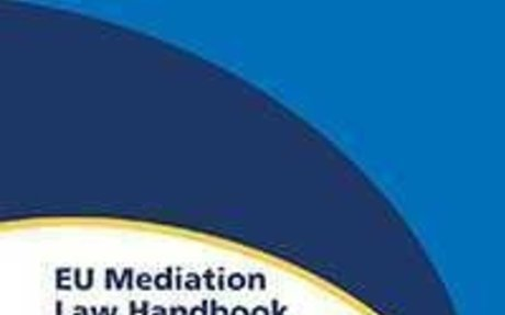 EU Mediation Law Handbook: Regulatory Robustness Ratings for Mediation Regimes | Wolters K