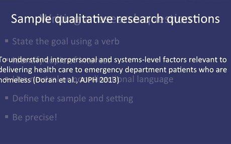Fundamentals of Qualitative Research Methods: Developing a Qualitative Research Question (