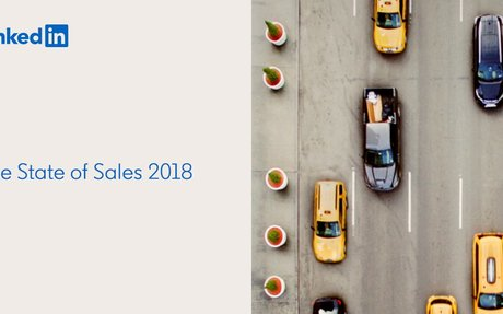 Announcing LinkedIn's 3rd Annual State Of Sales Report 2018 #SocialSelling