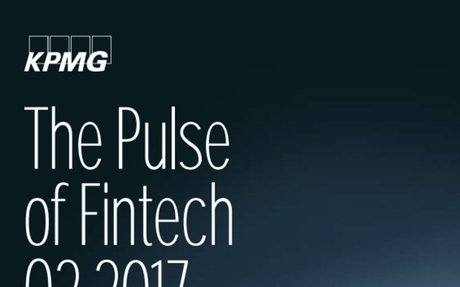 2017-08 KPMG Report: The Pulse of Fintech – Q2 2017