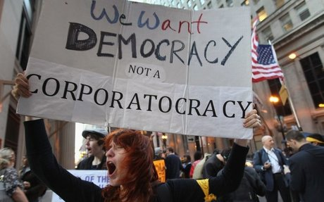We Want Democracy Not A Corporatocracy