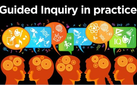 Guided Inquiry in Practice