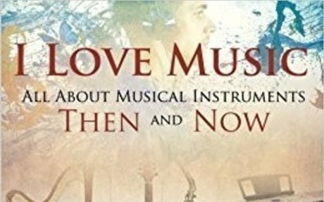 Amazon.com: I Love Music: All About Musical Instruments Then and Now (9781682601426): Baby