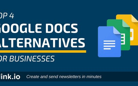 Looking for a Google Docs Alternative? Here are the Top 4 - Blog.elink.io