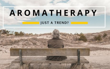 Aromatherapy on Trend