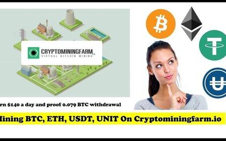 How to mine ETH, USDT, UNIT on Cryptominingfarm.io? Earn $140 a day