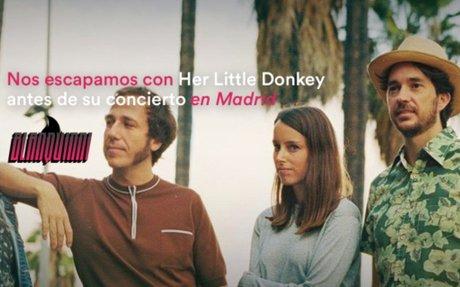 Nos escapamos con Her Little Donkey antes de su concierto en Madrid