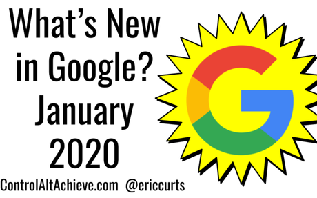 What's New in Google - January 2020