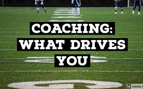 Coaching What Drives You?