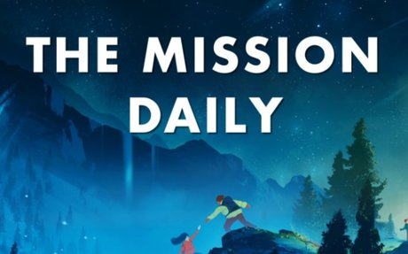 The Mission Daily – A podcast for smart people who want to get smarter