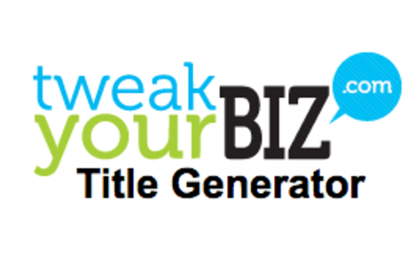 TweakYourBiz |Add a Topic and Get Ideas!