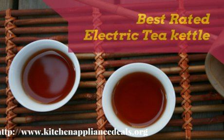 Best Rated Electric Tea Kettle | Kitchen Appliance Deals
