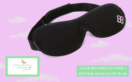 Sleep Becomes Us with Bedtime Bliss - Living Creatively with Fibro