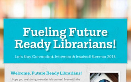 Fueling Future Ready Librarians!