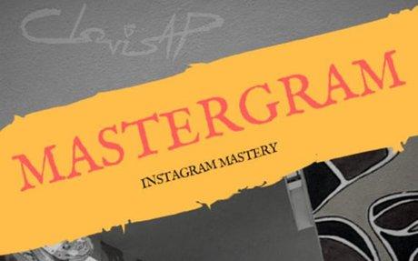 MasterGram : Instagram Mastery EBook By Clovis AP, ClovisAPTheArtist, EBook Gifts, Instagr