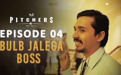 TVF Pitchers   S01E04 - 'Bulb Jalega Boss'