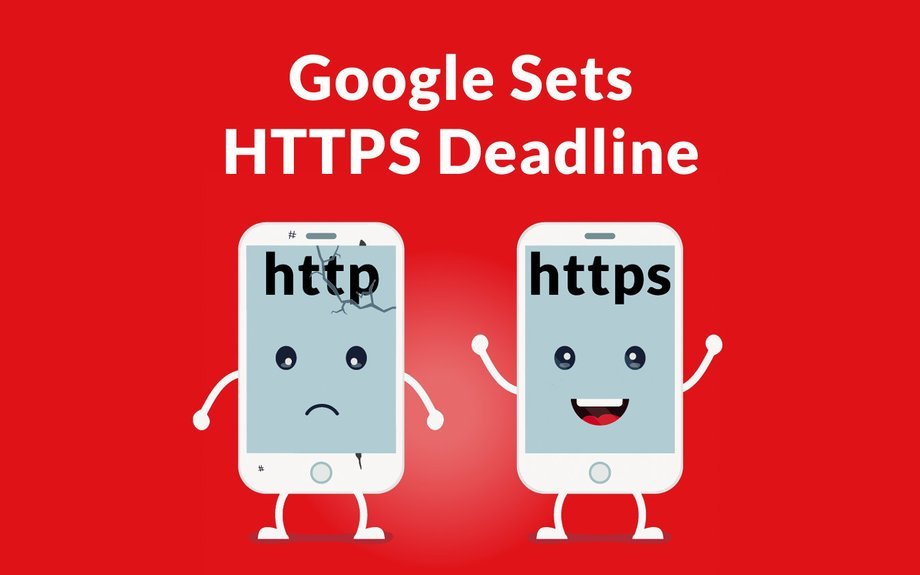 Google Sets Deadline for HTTPS and Warns Publishers to Upgrade Soon - Search Engine Journa