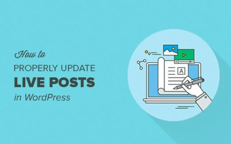 How to Properly Update Live Published Posts in WordPress