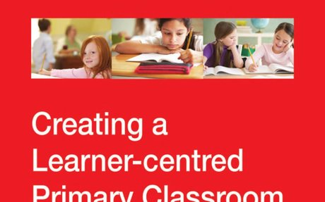 Creating a Learner-Centred Primary Classroom: Learner-Centred Strategic Teaching