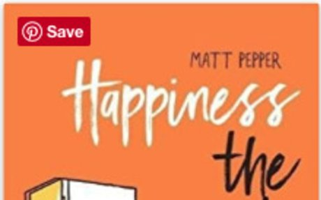 Happiness The Inside Job: The 7 Ways to Life-Changing Happiness: Amazon.co.uk: Matt Pepper