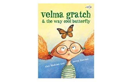 *Velma Gratch & the way cool butterfly