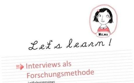 Wilmas Tutorials: Interview als Forschungsmethode - Leitfadeninterviews