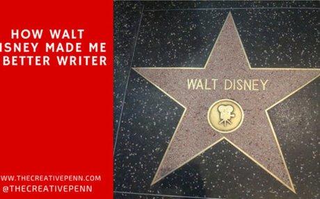 How Walt Disney Made Me A Better Writer