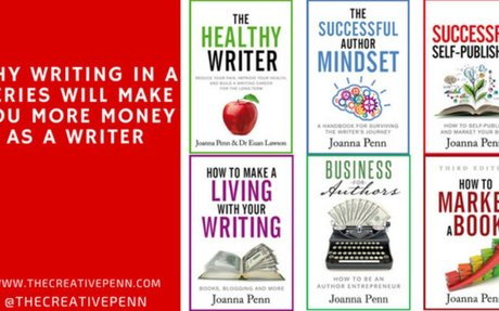 Why Writing In a Series Will Make You More Money As A Fiction or Non-Fiction Writer