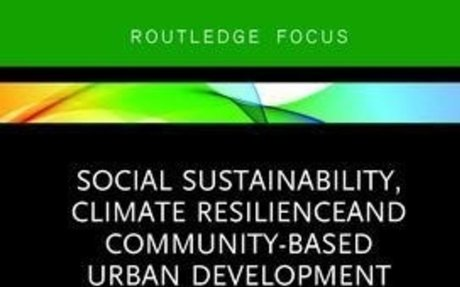 Book: Social Sustainability, Climate Resilience and Community-Based Urban Development