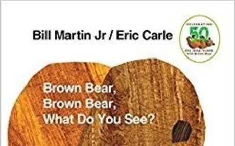 Brown Bear, Brown Bear, What Do You See?: Bill Martin Jr.