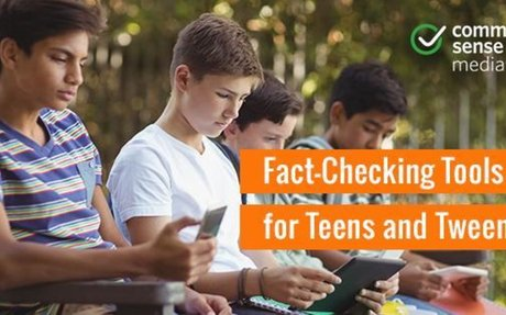 Fact-Checking Tools for Teens and Tweens