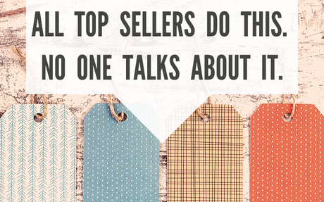 The One Thing All Top Etsy Sellers Do That No One Talks About