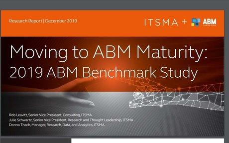 Moving To ABM Maturity: 2019 ABM Benchmark Study #ABM