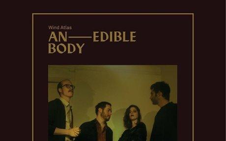 Listen to Wind Atlas' new album 'An Edible Body'