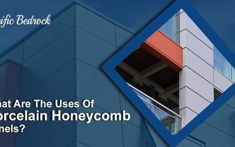What Are The Uses Of Porcelain Honeycomb Panels?