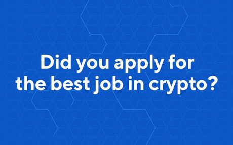 Win the Best Job in Crypto and Get Paid $100,000!