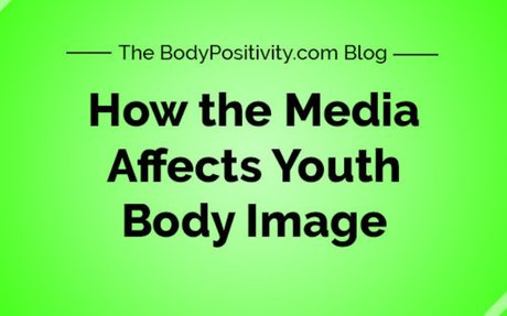 How the Media Affects Youth Body Image