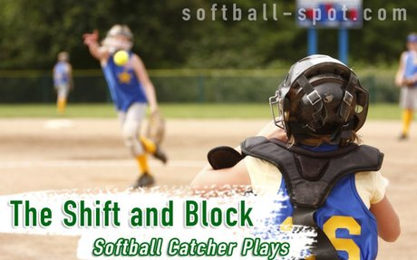 Softball Catcher Plays - The Shift and Block - Softball Spot