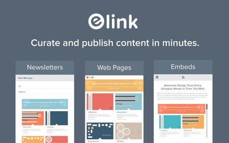 elink - turn web links into visually appealing newsletters, web pages and website embeds