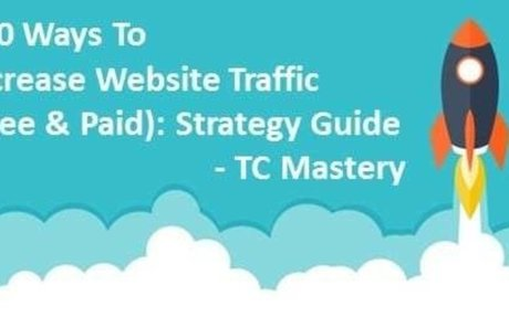 300 Ways To Increase Website Traffic (Free & Paid): Strategy 2017