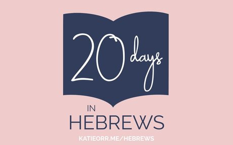 20 Days in Hebrews
