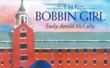 STUDENT The Bobbin Girl by Emily Arnold McCully