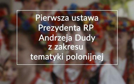 Droga do podpisania Ustawy Polonijnej